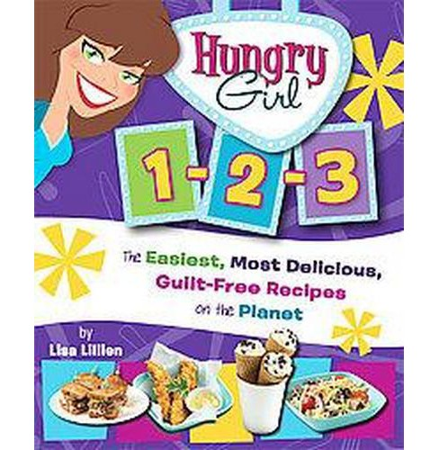 Hungry Girl 1-2-3 (Paperback) by Lisa Lillien - image 1 of 2