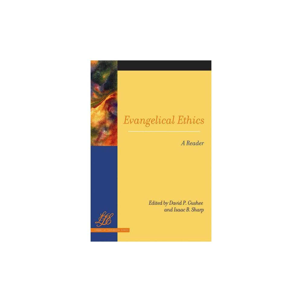 Evangelical Ethics : A Reader (Paperback)
