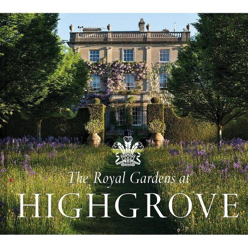 The Royal Gardens at Highgrove - by  Gill Knappett & Prince Charles (Hardcover) - image 1 of 1