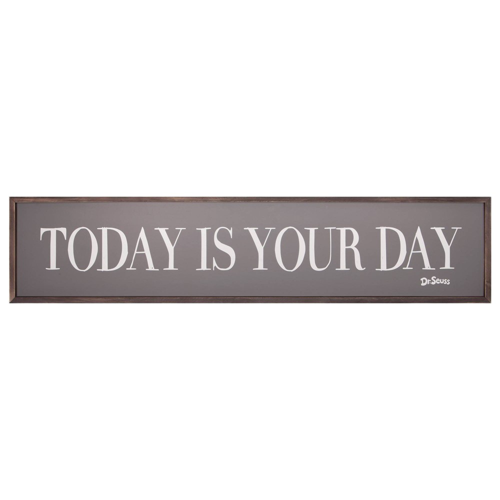"""Image of """"11""""""""x49"""""""" Dr. Seuss Today Is Your Day Quote Framed Wood Wall Decor"""""""