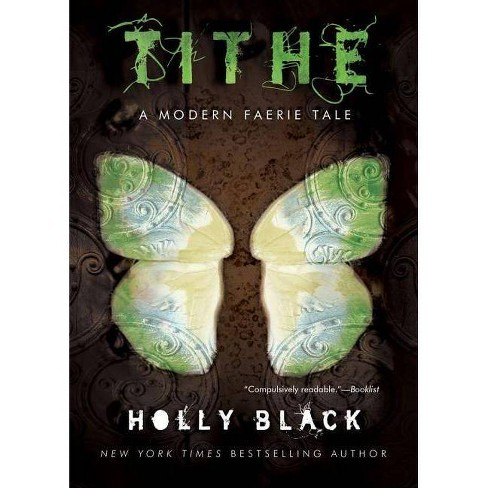 Tithe - (Modern Faerie Tale) by  Holly Black (Paperback) - image 1 of 1