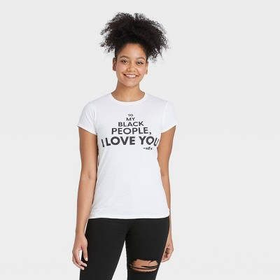 Mess In A Bottle x Target Black History Month Women's 'To My Black People I Love You' Short Sleeve T-Shirt - White
