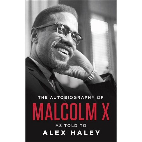The Autobiography of Malcolm X (Reprint) (Paperback) by Malcolm X - image 1 of 1