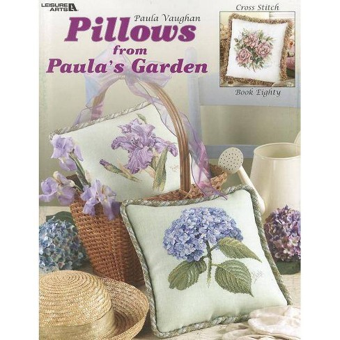 Pillows from Paula's Garden - by  Paula Vaughan (Paperback) - image 1 of 1