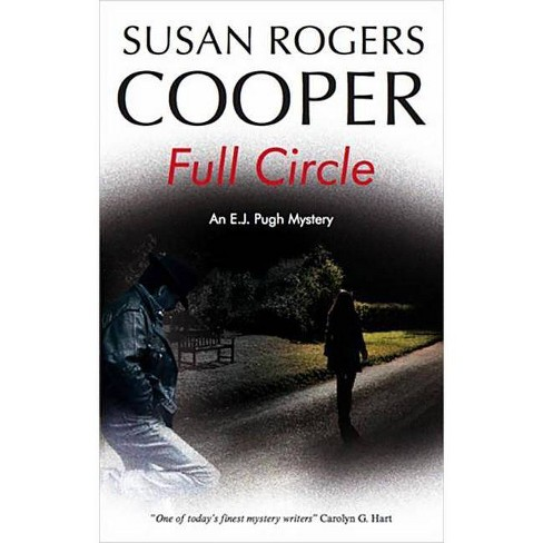 Full Circle - (E. J. Pugh Mysteries) by  Susan Rogers Cooper (Hardcover) - image 1 of 1