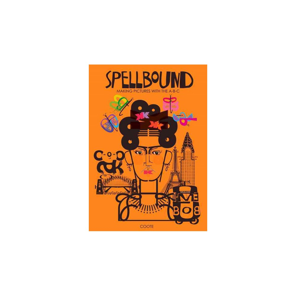 Spellbound : Making Pictures With the A-B-C (Hardcover) (Maree Coote)