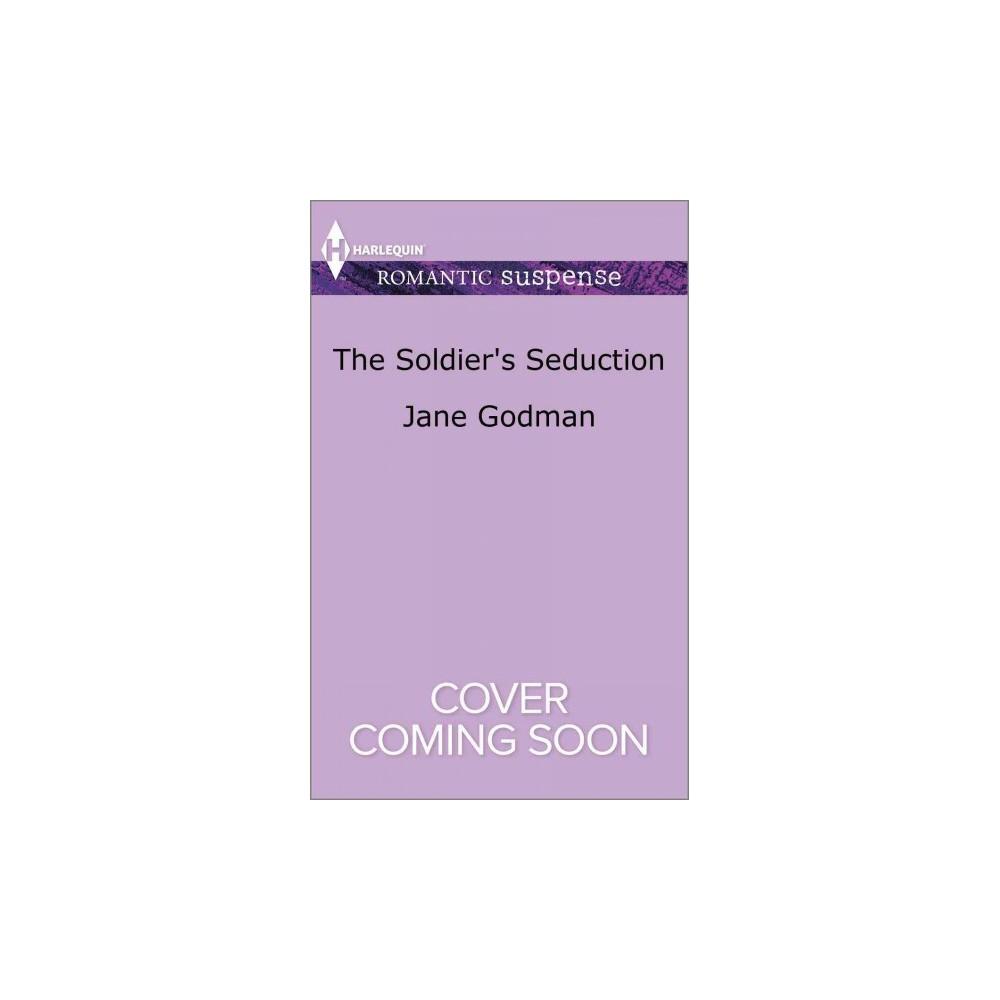 Soldier's Seduction - (Harlequin Romantic Suspense) by Jane Godman (Paperback)