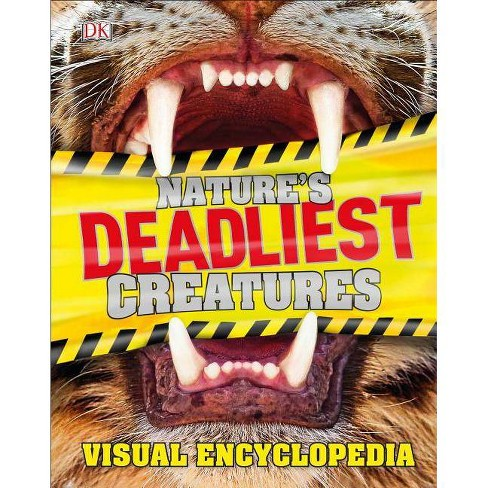 Nature's Deadliest Creatures Visual Encyclopedia - (Hardcover) - image 1 of 1