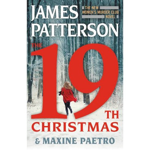 The 19th Christmas - (Women's Murder Club) by  James Patterson & Maxine Paetro (Hardcover) - image 1 of 1