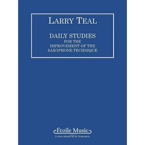 Daily Studies for the Improvement of the Saxophone Technique - (Paperback) - image 1 of 1