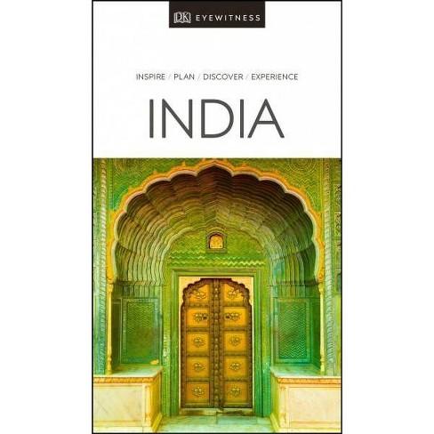 DK Eyewitness India - (Travel Guide) by  Dk Eyewitness (Paperback) - image 1 of 1