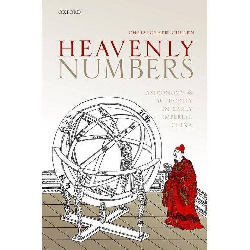 Heavenly Numbers - by  Christopher Cullen (Hardcover) - image 1 of 1