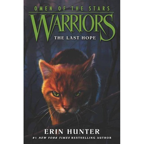 Warriors: Omen of the Stars #6: The Last Hope - by  Erin Hunter (Paperback) - image 1 of 1