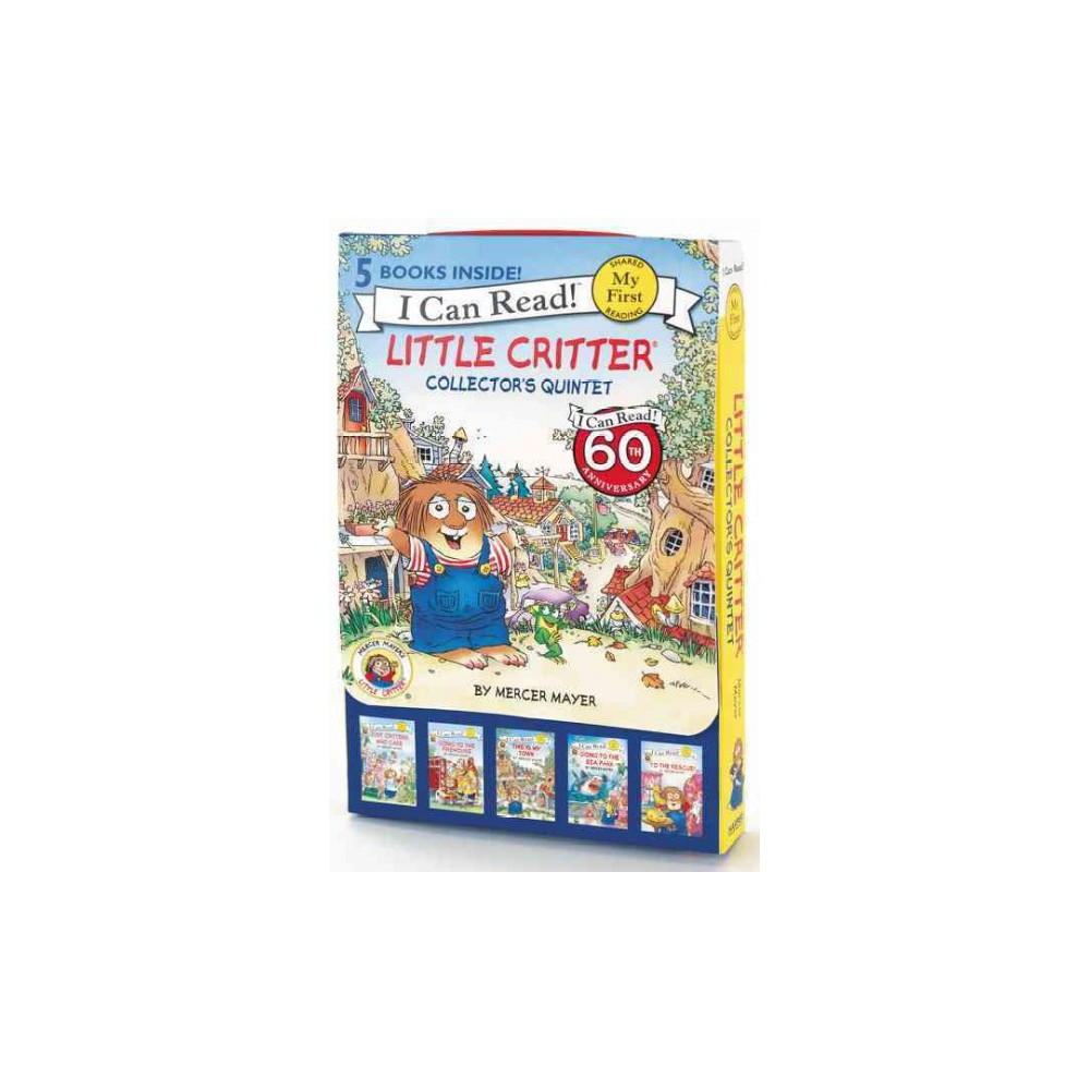 Little Critter Collector's Quintet : Critters Who Care / Going to the Firehouse / This Is My Town /
