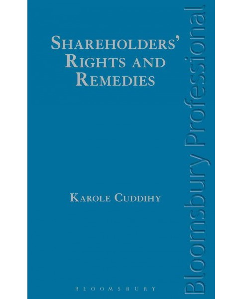 Shareholders' Rights and Remedies : A Guide to Irish Law (Hardcover) (Karole Cuddihy) - image 1 of 1