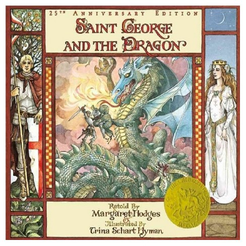 Saint George and the Dragon (Paperback) by Margaret Hodges, Trina Schart Hyman - image 1 of 1