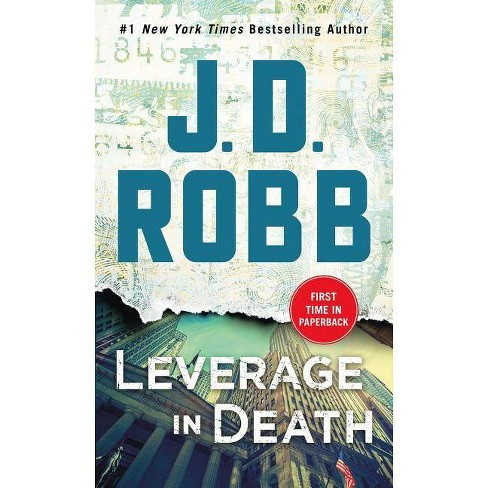 Leverage in Death -  (In Death) by J. D. Robb (Paperback) - image 1 of 1