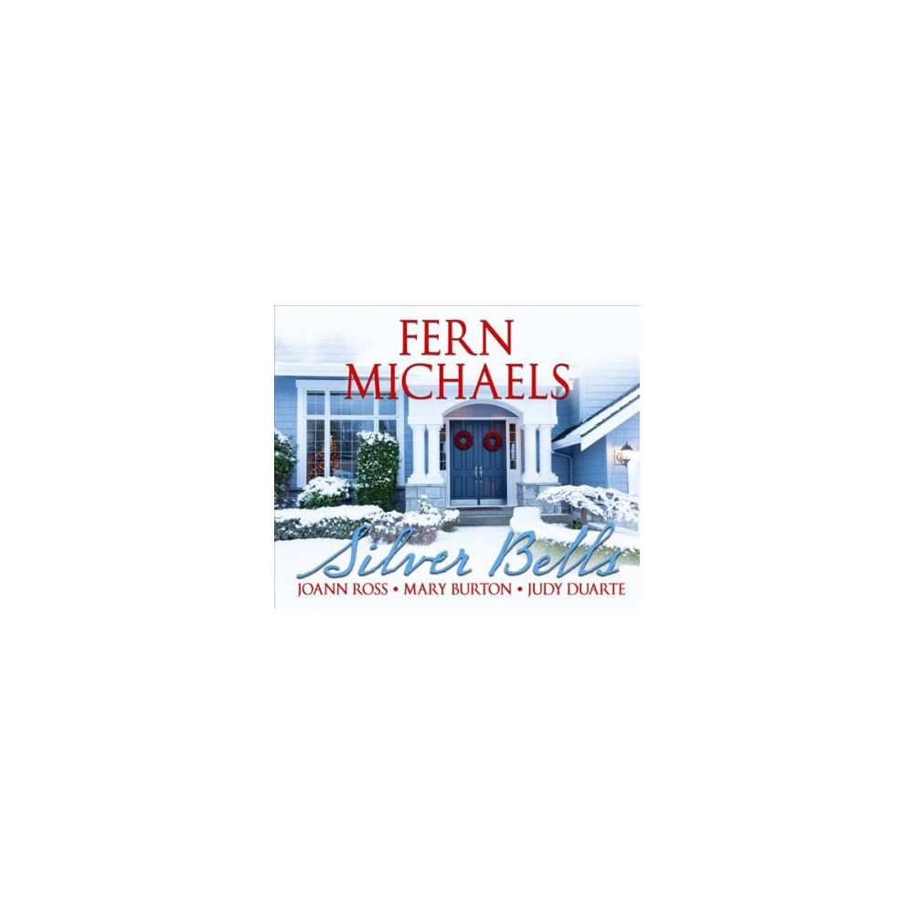 Silver Bells (MP3-CD) (Fern Michaels & JoAnn Ross & Mary Burton & Judy Duarte)