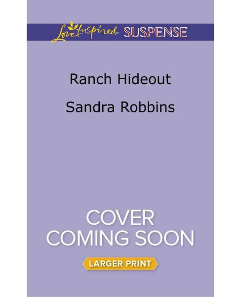 Ranch Hideout (Paperback) (Sandra Robbins) - image 1 of 1