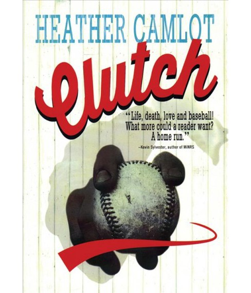 Clutch -  by Heather Camlot (Paperback) - image 1 of 1