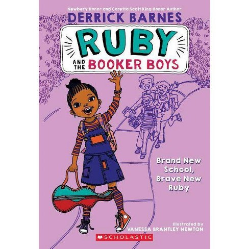 Brand New School, Brave New Ruby (Ruby and the Booker Boys #1) - (Ruby & the Booker Boys (Paperback)) by  Derrick Barnes & Derrick D Barnes - image 1 of 1