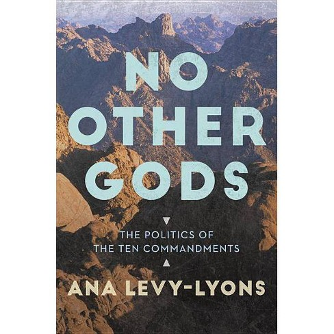 No Other Gods - by  Ana Levy-Lyons (Paperback) - image 1 of 1