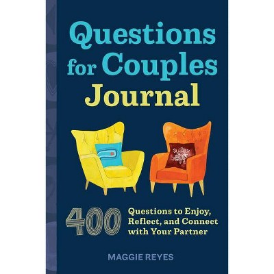 Questions for Couples Journal - by Maggie Reyes (Paperback)