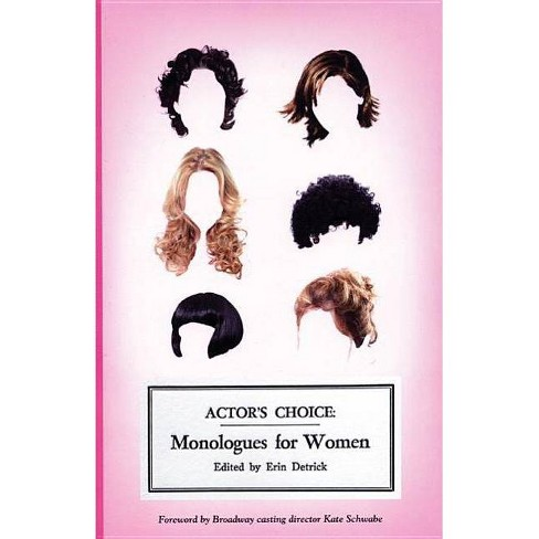 Actor's Choice: Monologues for Women - (Paperback) - image 1 of 1