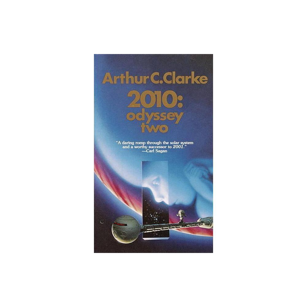 2010 Odyssey Two Space Odyssey By Arthur C Clarke Paperback