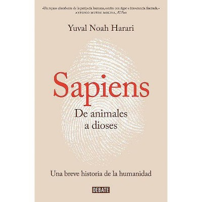 Sapiens. de Animales a Dioses / Sapiens: A Brief History of Humankind - by  Yuval Noah Harari (Paperback)