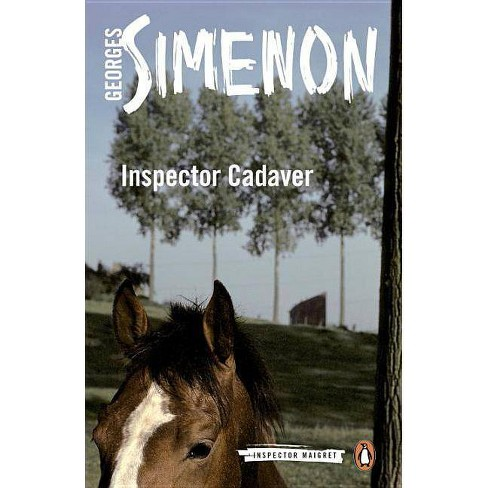 Inspector Cadaver - (Inspector Maigret) by  Georges Simenon (Paperback) - image 1 of 1