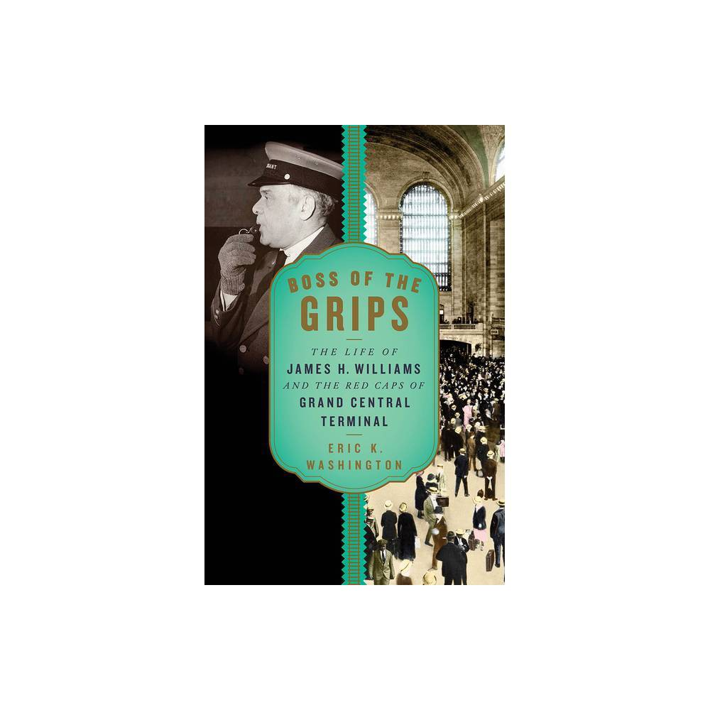 Boss Of The Grips By Eric K Washington Hardcover
