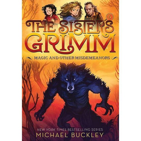 Magic and Other Misdemeanors (the Sisters Grimm #5) - by  Michael Buckley (Paperback) - image 1 of 1