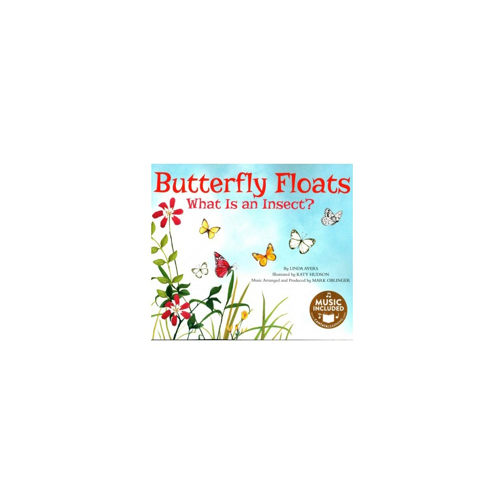 Butterfly Floats : What Is an Insect? (Paperback) (Linda Ayers)