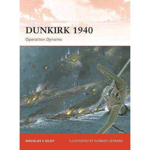 Dunkirk 1940 - (Campaign) by  Douglas C Dildy (Paperback) - image 1 of 1