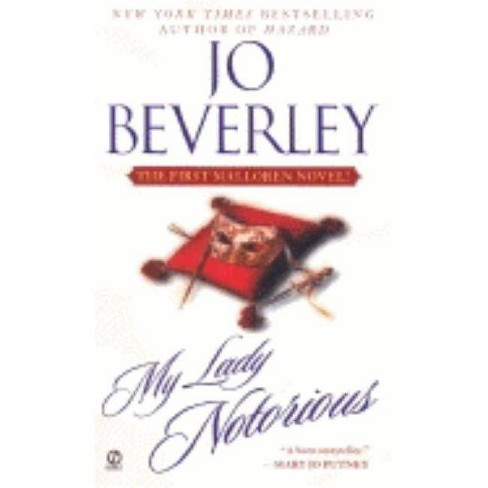 My Lady Notorious - (Mallorean Novel) by  Jo Beverley (Paperback) - image 1 of 1