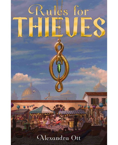 Rules for Thieves (Hardcover) (Alexandra Ott) - image 1 of 1