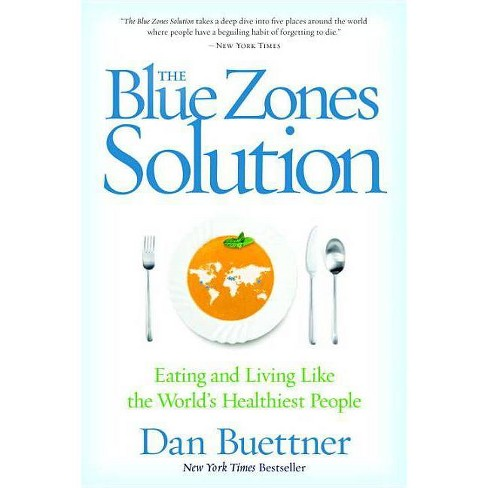 The Blue Zones Solution - by  Dan Buettner (Paperback) - image 1 of 1