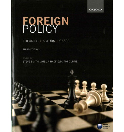 Foreign Policy : Theories, Actors, Cases (Paperback) - image 1 of 1