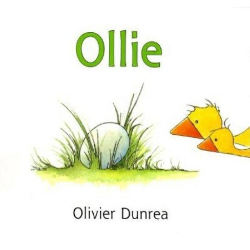 Ollie - (Gossie & Friends) by  Olivier Dunrea (Hardcover) - image 1 of 1