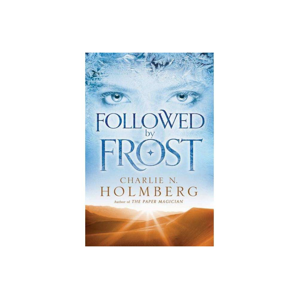 Followed By Frost By Charlie N Holmberg Paperback