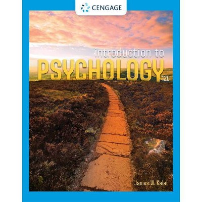 Introduction to Psychology - 12th Edition by  James W Kalat (Hardcover)
