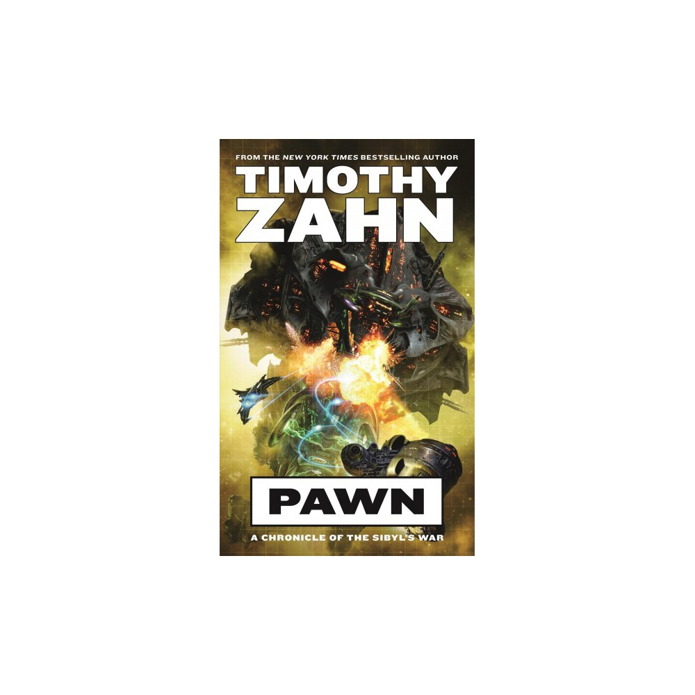 Pawn : A Chronicle of the Sibyl's War - (Sibyl's War) by Timothy Zahn (Paperback)