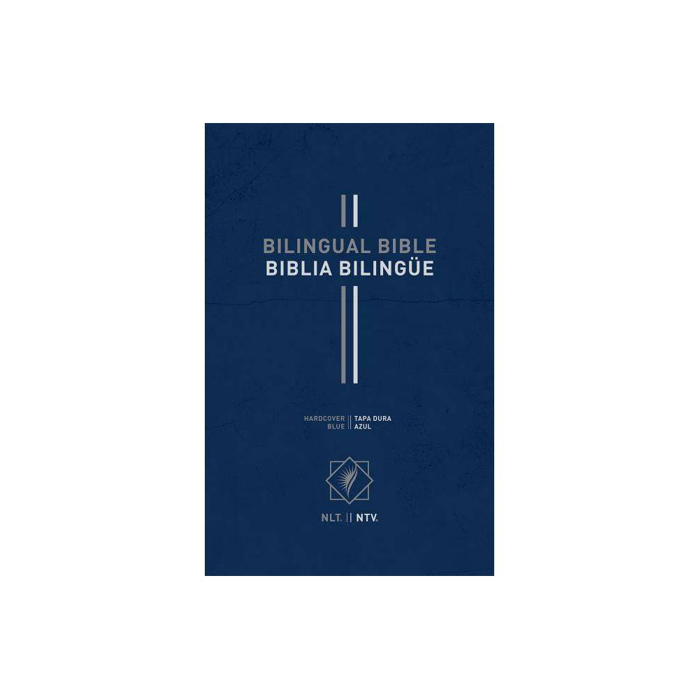 Bilingual Bible Biblia Biling E Nlt Ntv Hardcover Blue