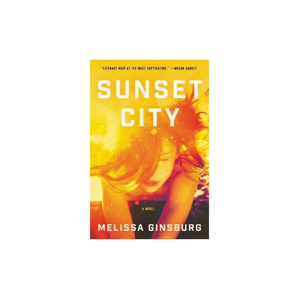 Sunset City (Reprint) (Paperback) (Melissa Ginsburg)