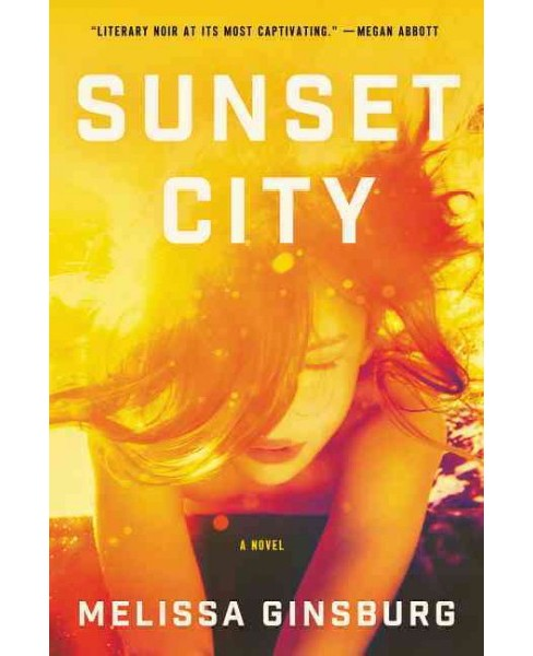 Sunset City (Reprint) (Paperback) (Melissa Ginsburg) - image 1 of 1