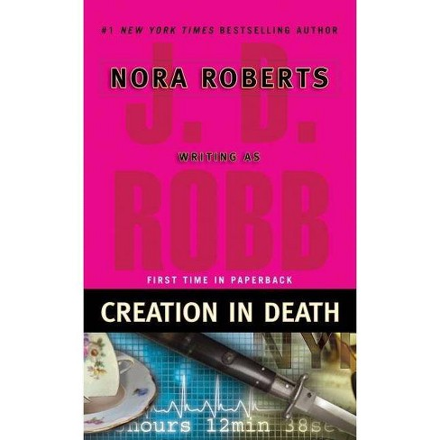 Creation in Death ( In Death) (Reprint) (Paperback) by J. D. Robb - image 1 of 1