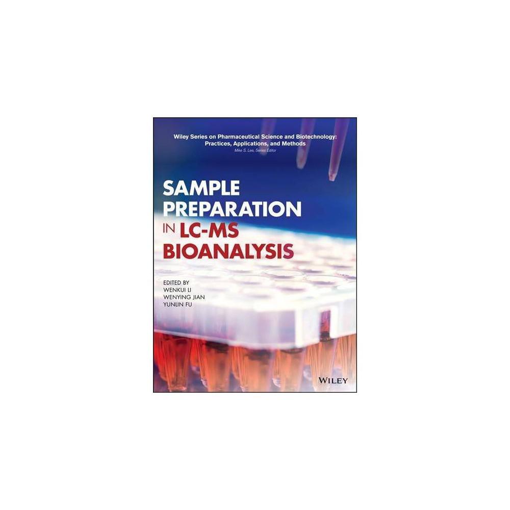 Sample Preparation in LC-MS Bioanalysis - (Hardcover)
