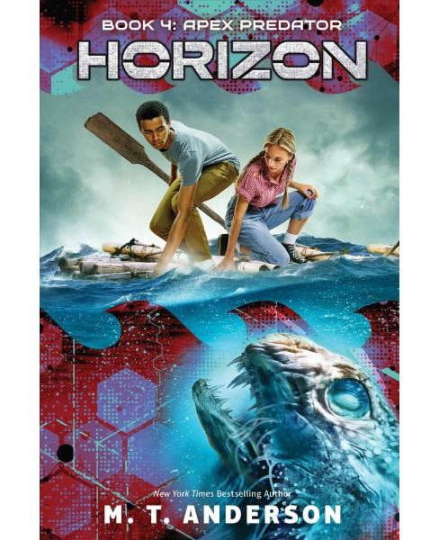 Apex Predator -  (Horizon) by M. T. Anderson (Hardcover) - image 1 of 1
