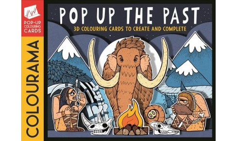 Colourama - Pop Up the Past : 3D Colouring Cards to Create and Complete -  by Jonny  Marx (Paperback) - image 1 of 1